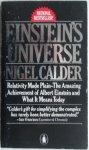 Calder Nigel - Einstein's Universe Relativity Made Plain The Amazing Achievement of Albert Einstein and What It Means Today