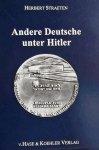 Herbert Straeten - Andere Deutsche unter Hitler
