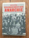Altena, Bert - Een broeinest der anarchie   Arbeiders, arbeidersbeweging en maatschappelijke ontwikkeling, Vlissingen 1875-1929 (1940)