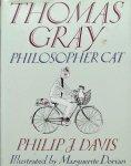 Thomas Gray. / Philip J. Davis. - Philosopher Cat.