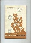 Niemeijer, Dr. M. - Fascinerend materiaal. Wassenaar 1970.