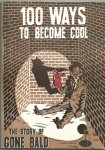 Bruyn, Peter (voorwoord) - Gone bald. 100 ways to become cool. The story of Gone Bald