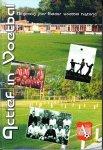 Ab Odding e.a. - Actief in Voetbal. Negentig jaar Eelder voetbal historie