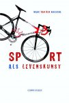 Marc Van Den Bossche - Sport als levenskunst