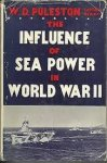 William Dilworth Puleston - THE INFLUENCE OF SEA POWER IN WORLD WAR II