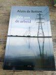 Botton, Alain - Een ode aan de arbeid