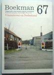 """Schramme, Annick, Pieter Bots, Francois Stienen; Truus Gubbels, e.a."" - Boekman 67; Zomer 2006: Vlaanderen en Nederland"