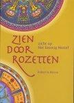 Boresa, Robert la - Zien door Rozetten (Zicht op het Eeuwig Motief), 80 pag. softcover, zeer goede staat