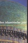 Schimmel, Annemarie - Het islamitische jaar (Kalender en feesten)