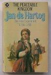 HARTOG, JAN DE, - The Peacable Kingdom. Book II. The Holy Experiment 1754-1755.