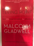 Malcolm Gladwell - The Tipping Point / How Little Things Can Make a Big Difference