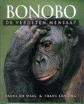 Waal, F. de en frans lanting - bonobo de vergeten mensaap