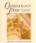 Schmalleger, Frank (ds1280) - Criminology Today, An integrative introduction