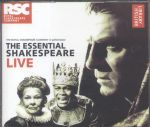 The Royal Shakespeare Company - The Essential Shakespeare Live (2 CD's: 136 minutes)