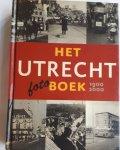 SANTEN, Bettina van - Het Utrecht Fotoboek 1900-2000