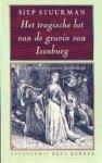 Stuurman, Siep - Het tragische lot van de gravin van Isenburg (Een zeventiende-eeuwse geschiedenis)