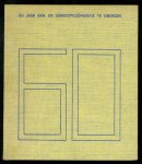 Hoitink, G.H., Odink, H. - Zestig jaar aan- en verkoopcoöperatie te Eibergen