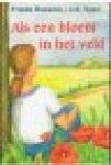 Rozema van der Veen, Frieda - Als een bloem in het veld.