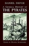Defoe, Daniel - A General History of the Pyrates