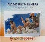 Schouten - Verrips, Ada - Naar Bethlehem *nieuw* --- Serie Die eenvoudigen wijsheid leert, deel 12