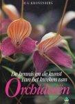 Kronenberg - Kennis kunst van kweken orchideeen