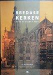 Spapens, W.M.M. - Bredase Kerken door de eeuwen heen.