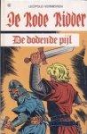 Vermeiren, Leopold / Wuyts, Robert (ill.) - De Rode Ridder en de dodende pijl