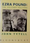 Tytell, John. - Ezra Pound: The solitary volcano