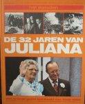 red. - Het Aanzien. De 32 jaren van Juliana.