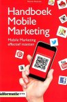 Petersen, Patrick - Handboek mobile marketing / mobile marketing effectief inzetten