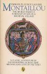 Le Roy Ladurie, Emmanuel - Montaillou, the world-famous portrait of life in a medieval village