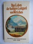 Bombach, Berchthold von - Das Leben der heiligen Luitgard von Wittichen