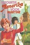 Groen, Els de - Retourtje Amerika voor Martine