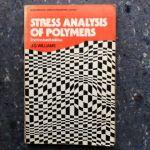 Williams, J. G. - Stress Analysis of Polymers       (Ellis Horwood Series in Engineering Science)