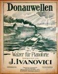 Ivanovici, J.: - Donauwellen. Walzer für Pianoforte. Originalausgabe