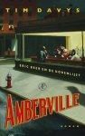 Tim Davys - Amberville