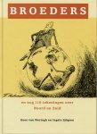 Weringh, Koos van/Sjögren, Ingela - Broeders. En nog 119 tekeningen over Noord en Zuid (Cartoons van o.a. Fritz Behrendt, Opland, Jane Shepherd, Stefan Verwey, e.a.)
