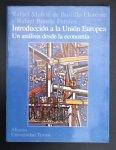 Rafael Munnoz De Bustillo - Introduccion a la Union Europea: Un Analisis Desde la Economia (Alianza universidad. Textos) (Spanish Edition)