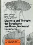 H. Melhorn, D. Düwel, W. Raether - Diagnose und Therapie der Parasitosen von Haus-, Nutz- und Heimtieren