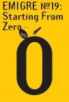 VanderLans, Rudy ; Zuzana Licko et al - Emigre #19 Starting From Zero