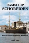 Roos, Doeke - Ramschip Schorpioen Een maritiem monument behouden