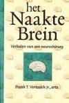 Frank T. Vertosick (Jr.), Uta Anderson - Het naakte brein: verhalen van een neurochirurg verhalen van een neurochirurg