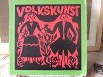 Köllman, Erich - Volkskunst aus Deutschland, Österreich und der Schweiz; ausstellung in der Kunsthalle Köln 9. November 968 bis 6. Januar 1969