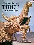 Topping, Audrey - The Splendors of Tibet. Text and Photographs.