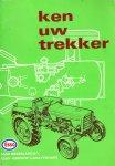 Olyslager -Hitma,  G.W en  R.H. van Dalen - Ken uw trekker -een beknopte beschrijving van wieltrekkers