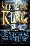 King, Stephen - Storm van de eeuw (cjs) Stephen King (NL-talig) LS 9024536235  in prachtige staat; rechte rug zonder leesrimpels.