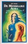 Butler, W.E. - De menselijke aura; functie en karakter van de aura in het dagelijks leven