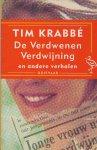 Krabbé, Tim - De verdwenen verdwijning en andere verhalen
