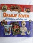 BOTERMANS, Jack en GRINSVEN, Wim van - Oranje boven / een schatkamer vol herinneringen