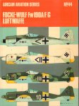 Ward, Richard & Christopher Shores - Aircam Aviation Series 44, Focke - Wulf Fw190A / F / G Luftwaffe, paperback, goede staat